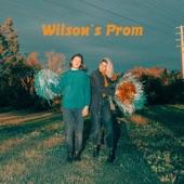 Wilson's Prom - Love Fool