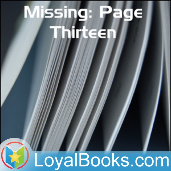 Missing: Page Thirteen by Anna Katharine Green