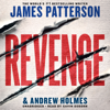James Patterson & Andrew Holmes - Revenge  artwork