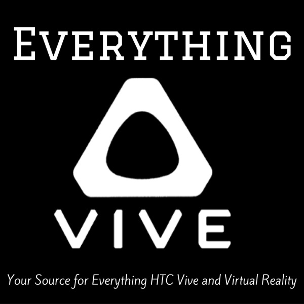Everything Vive - Your Source for Everything HTC Vive and Virtual Reality