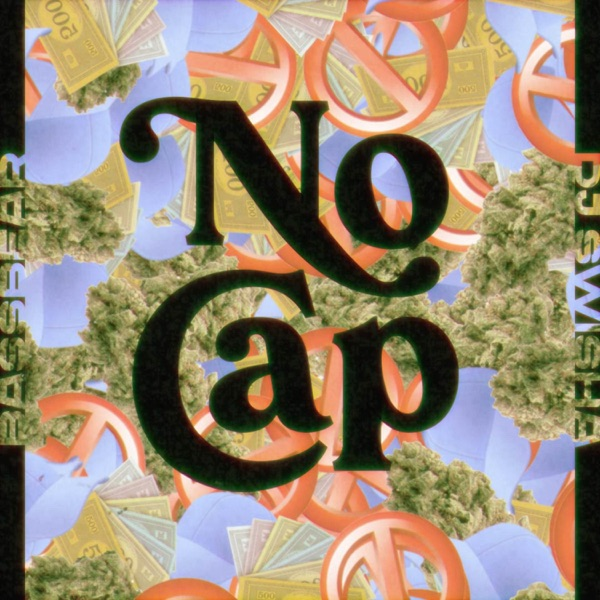 No Cap (feat. Bassbear!!) - Single