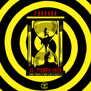 Farruko & Sharo Towers - El Tiempo Pasa feat. Andy Clay & Alex A.C