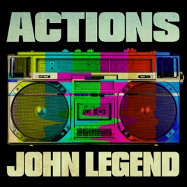 John Legend – Actions – Single [iTunes Plus M4A]