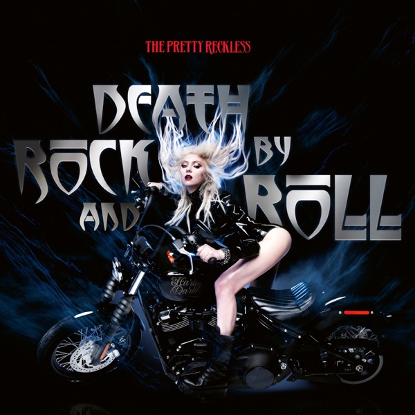 The Pretty Reckless mit Death by Rock and Roll
