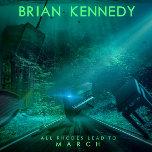 Brian Kennedy - All Rhodes Lead To