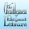 The Gentlemen of Elegant Leisure