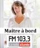 Fm 103.3 : Maître à bord avec France Gauthier