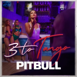 Pitbull - 3 to Tango m4a Song Free Download