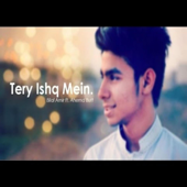 [Download] Tere Ishq Mein MP3
