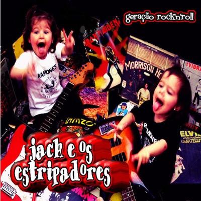 Geração Rock'n'roll - Jack e os Estripadores