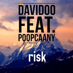 Risk (feat. Poopcaany)