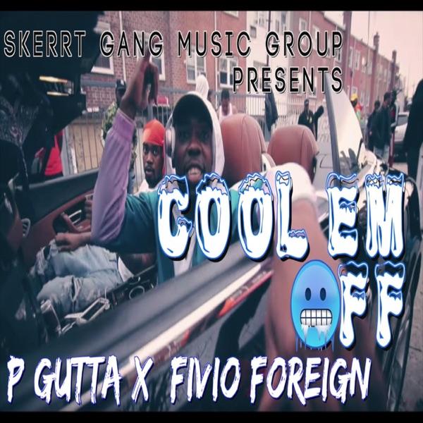Cool Em Off (feat. P Gutta) - Single