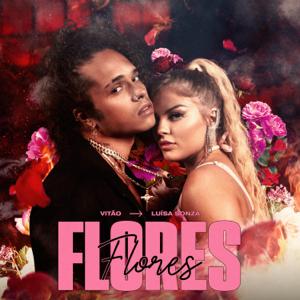 Vitão & Luísa Sonza - Flores