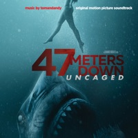 47 Meters Down: Uncaged - Official Soundtrack
