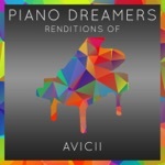 Piano Dreamers Renditions of Avicii