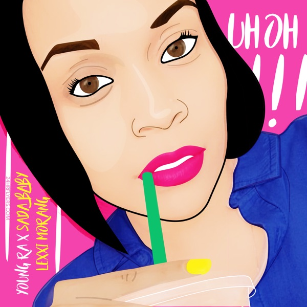 Uh Oh (feat. Sada Baby & Lexxi Morang) - Single