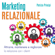 Patrizia Principi - Marketing relazionale: Attrarre, mantenere e migliorare la relazione con i clienti