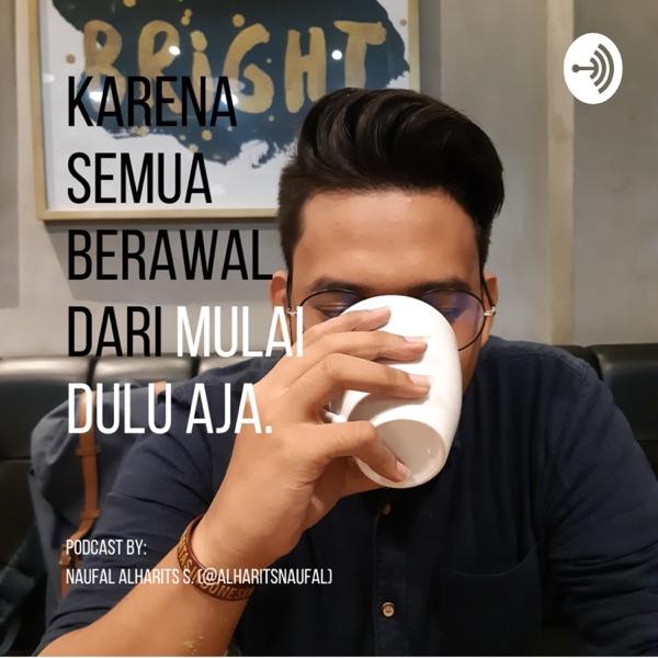 Podcast Mulai Dulu Aja.