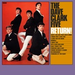 The Dave Clark Five - Can't You See That She's Mine (2019 - Remaster)