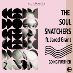 Going Further (feat. Jared Grant)