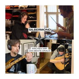 Silbermond - Machen wir das Beste draus (Home recordings)
