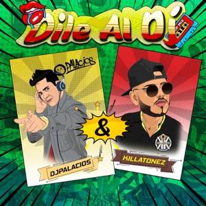 Dile Al DJ - Single Mp3 Download
