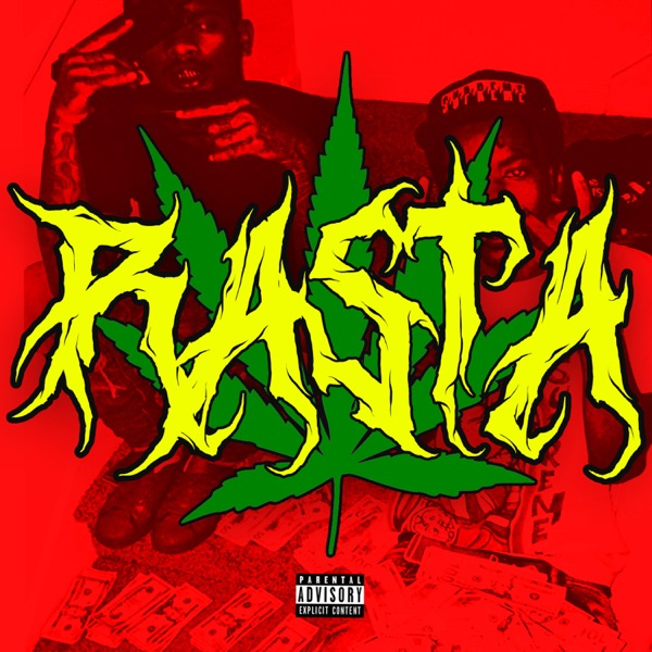 Rasta (feat. K$upreme & Slimesito) - Single