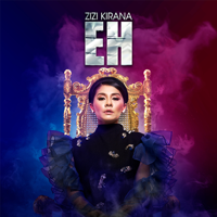 Zizi Kirana - Eh - Single