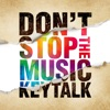 Don't Stop the Music by KEYTALK
