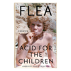 Flea - Acid for the Children  artwork
