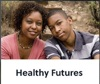 Healthy Futures - Preparing for High School