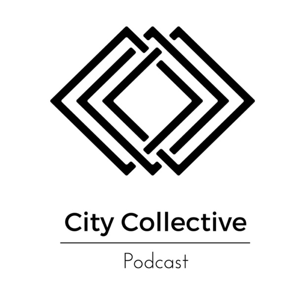 City Collective Podcast