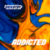 SICKOTOY - Addicted (feat. Minelli) artwork