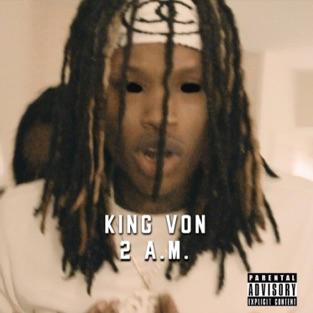 King Von - 2 Am m4a Song Free Download