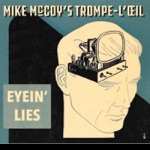 Mike McCoy's Trompe-l'œil - Believe in the Trees and Bees