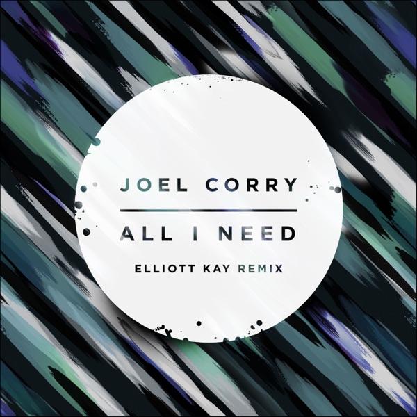 All I Need (Elliott Kay Remix) - Single