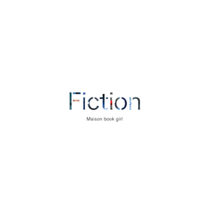 Maison book girl - Best Album『Fiction』