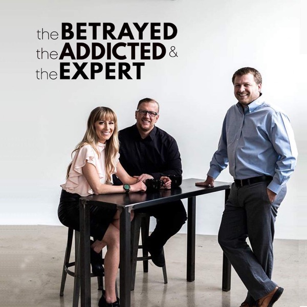The Betrayed, The Addicted, The Expert – Podcast – Podtail