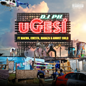 Ugesi (feat. Kwesta, Makwa, Maraza & August Child)