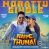 Morattu From Natpe Thunai Single