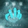 Kia Marie - Fog