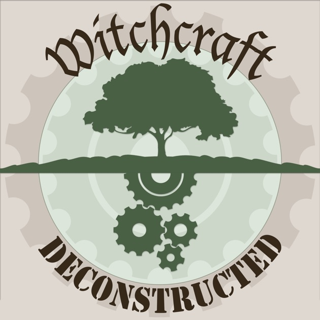 Witchcraft Deconstructed by Armchair Lunacy Media on Apple Podcasts