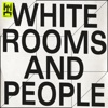 White Rooms and People - Single