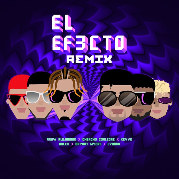 El Efecto (Remix) [feat. Lyanno, Bryant Myers & Dalex] - Single