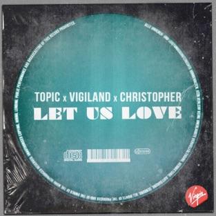 Topic, Vigiland & Christopher – Let Us Love – Single [iTunes Plus AAC M4A]