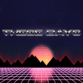 These Days - Single