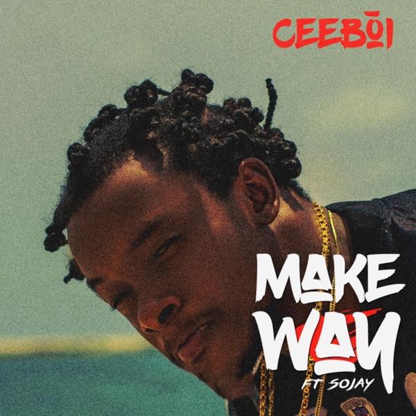 Make Way (feat. Sojay) - Single
