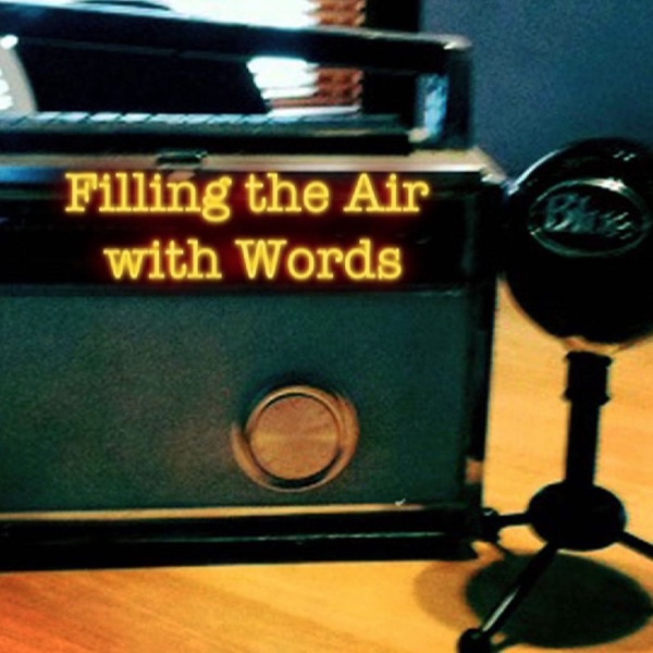 Filling the Air With Words