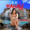 Mahalo (feat. DJ Khaled) - Single, MiMi