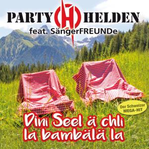 Partyhelden - Dini Seel ä chli lä bambälä la feat. Sängerfreunde